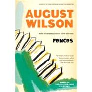 Fences : A Play by Wilson, August (Author), 9780452264014