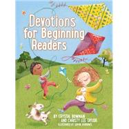 Devotions for Beginning Readers by Bowman, Crystal; Taylor, Christy Lee; Burrows, Sophie, 9780529104014