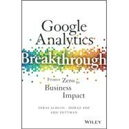 Google Analytics Breakthrough by Alhlou, Feras; Asif, Shiraz; Fettman, Eric, 9781119144014