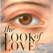 The Look of Love by Boettcher, Graham C., Ph.D.; Shushan, Elle (CON); Manning, Jo (CON), 9781907804014