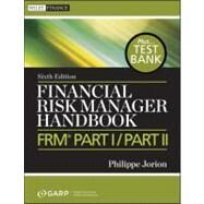 Financial Risk Manager Handbook Pts. 1 & 2 : Preparation Materials for Frm by Unknown, 9780470904015