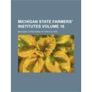 Michigan State Farmers' Institutes by Whittier, John Greenleaf, 9781154614015