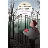 The Spotted Dog Last Seen by Kerrin, Jessica Scott, 9781554984015