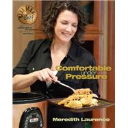 Comfortable Under Pressure by Laurence, Meredith; Walker, Jessica, 9780982754016