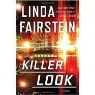 Killer Look by Fairstein, Linda A., 9781101984017