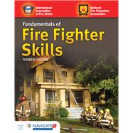 Fundamentals of Fire Fighter Skills by International Association of Fire Chiefs; National Fire Protection Association, 9781284144017