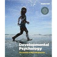 Developmental Psychology: The Growth of Mind and Behavior by Keil, Frank, 9780393124019
