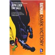 Batman: Dark Victory (new edition) by LOEB, JEPH; SALE, TIM, 9781401244019