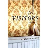 The Visitors by Burns, Catherine, 9781501164019