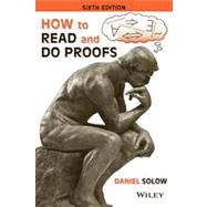 How to Read and Do Proofs by Solow, Daniel, 9781118164020