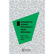 Assessment of Authentic Performance in School Mathematics by Lesh,Richard A., 9781138964020