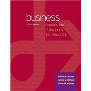 Business: Connecting Principles to Practice with Connect Plus by Nickels, William; McHugh, James; McHugh, Susan, 9781259674020