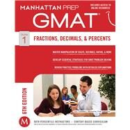 GMAT Fractions, Decimals, & Percents by Unknown, 9781941234020