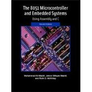 The 8051 Microcontroller and Embedded Systems by Mazidi, Muhammad Ali; Mazidi, Janice G.; McKinlay, Rolin D., 9780131194021