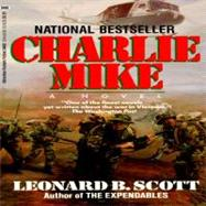 Charlie Mike by SCOTT, LEONARD B., 9780345344021