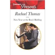 New Year at the Boss's Bidding by Thomas, Rachael, 9780373134021