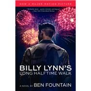 Billy Lynn's Long Halftime Walk: A Novel by Ben Fountain, 9780062644022