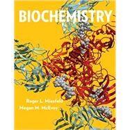 Biochemistry by Miesfeld, Roger L.; Mcevoy, Megan M., 9780393614022