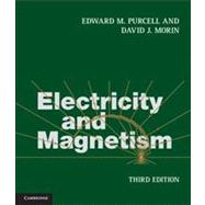 Electricity and Magnetism by Purcell, Edward M.; Morin, David J., 9781107014022