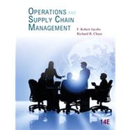 Operations and Supply Chain Management by Jacobs, F. Robert; Chase, Richard, 9780078024023