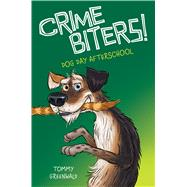 Dog Day After School (Crimebiters #3) by Greenwald, Tommy, 9780545784023