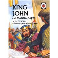 King John and Magna Carta by Peach, L. Du Garde, 9780723294023