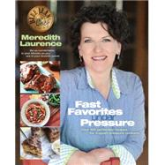 Fast Favorites Under Pressure by Laurence, Meredith, 9780982754023