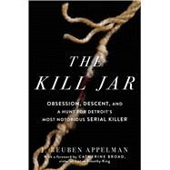 The Kill Jar by Appelman, J. Reuben, 9781507204023
