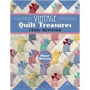 Vintage Quilt Treasures by Dutton, Anne, 9781604604023