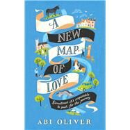 A New Map of Love by Murray, Annie, 9781447284024