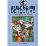Basil of Baker Street by Titus, Eve; Galdone, Paul, 9781481464024