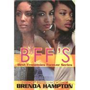 BFF'S by Hampton, Brenda, 9781601624024