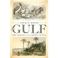 The Gulf by Davis, Jack E., 9781631494024