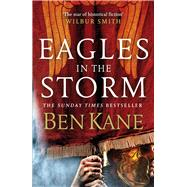 Eagles in the Storm by Kane, Ben, 9781848094024