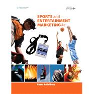 Sports and Entertainment Marketing Updated, Precision Exams Edition by Kaser, Ken; Oelkers, Dotty B., 9781337904025