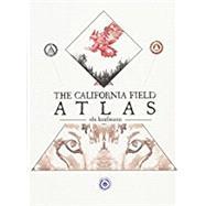The California Field Atlas by Kaufmann, Obi, 9781597144025