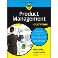 Product Management for Dummies by Lawley, Brian; Schure, Pamela, 9781119264026