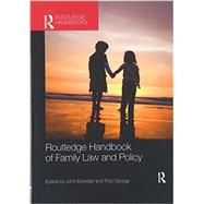 Routledge Handbook of Family Law and Policy by Eekelaar; John, 9781138204027