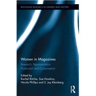 Women in Magazines: Research, Representation, Production and Consumption by Ritchie; Rachel, 9781138824027