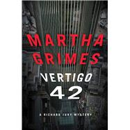 Vertigo 42 A Richard Jury Mystery by Grimes, Martha, 9781476724027