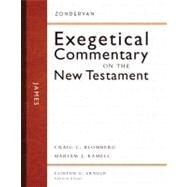 Zondervan Esegetical Commentary on the New Testament James Vol 16 by Clinton E. Arnold, General Editor; Craig L. Blomberg, Mariam J. Kamell, 9780310244028