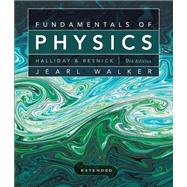 Fundamentals Of Physics Extended, Ninth Edition With Wileyplus Set