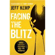Facing the Blitz by Kemp, Jeff; Dungy, Tony, 9780764214028