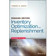 Demand-driven Inventory Optimization and Replenishment by Davis, Robert A., 9781119174028