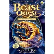 Beast Quest: 73: Skurik the Forest Demon by Blade, Adam, 9781408324028