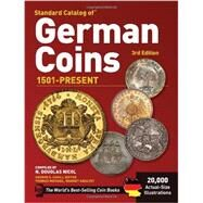Standard Catalog of German Coins : 1501 to Present by Nicol, N. Douglas; Cuhaj, George S.; Michael, Thomas (CON); Dudley, Merna (CON); McCue, Deborah (CON), 9781440214028