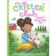 Ellie and the Good-luck Pig by Barkley, Callie; Riti, Marsha, 9781481424028