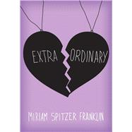 Extraordinary by Franklin, Miriam Spitzer, 9781632204028