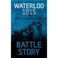 Waterloo 1815 by Fremont-Barnes, Gregory, 9781459734029