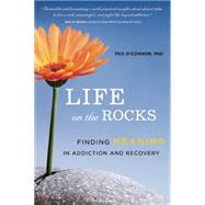 Life on the Rocks by O'Connor, Peg, 9781942094029